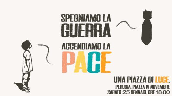 Spegniamo la guerra, accendiamo la Pace!