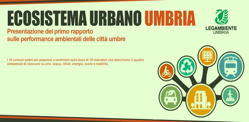 Legambiente Umbria e presenta il primo Ecosistema Urbano Regionale